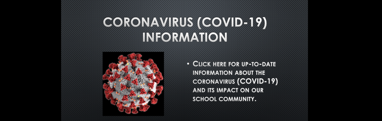 Coronavirus Information - Updated April 7, 2020